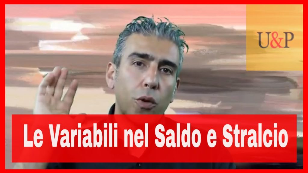 Le variabili nel saldo e stralcio – video
