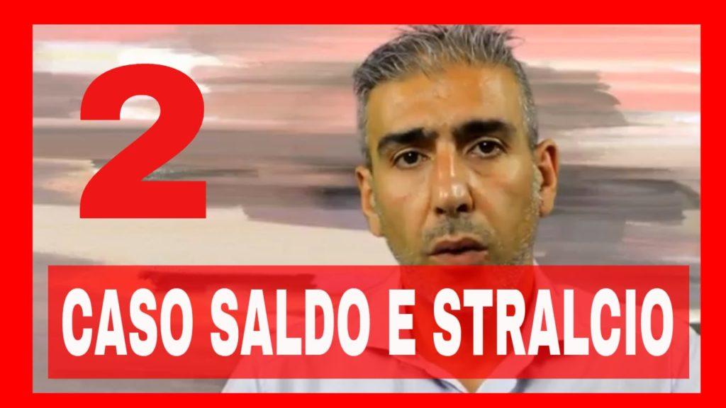 SALDO E STRALCIO CASO 2 – VIDEO